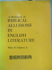 【書寶二手書T7/宗教_HTO】A Dictionary of Biblical Allusions in englis