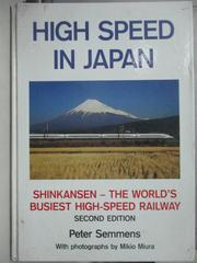【書寶二手書T8/科學_YKT】High Speed In Japan_Peter Semmens_外文書