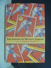 【書寶二手書T7/原文小說_OLZ】The Legend of Mickey Tussler_Frank