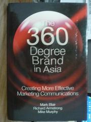 【書寶二手書T4/原文書_PFJ】The 360 Degree Brand in Asia_Blair