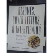 【書寶二手書T7/財經企管_WFS】Resumes, cover letters & interviewing_