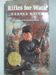【書寶二手書T3/原文小說_ODM】Rifles for Watie_Keith, Harold