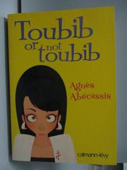 【書寶二手書T3/原文書_LJP】Toubib or not toubib_Agnes