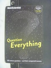 【書寶二手書T8/科學_GHE】Question Everything _New Scientist