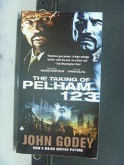 【書寶二手書T7/原文小說_OIJ】The Taking of Pelham One Two Three