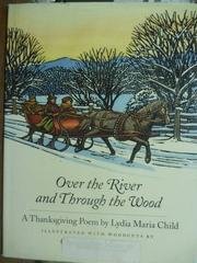 【書寶二手書T2/繪本_PHQ】Over the River and Through the Wood_Child