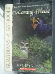 【書寶二手書T4/原文小說_LET】The Coming of Hoole_Lasky, Kathryn