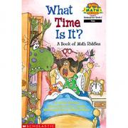 Scholastic Reader Level 2:What Time Is It ? A..