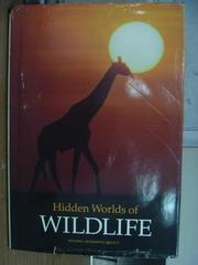 【書寶二手書T2/動植物_PGO】Hidden worlds of wildlife_1990