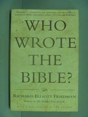 【書寶二手書T6/原文小說_IKU】Who Wrote the Bible?_Friedman, Richard Ell