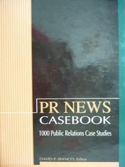 【書寶二手書T7/大學社科_PKP】Pr News:Casebook_David P.Bianco