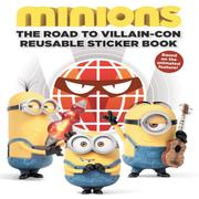 Minions: The Road to Villain-Con: Reusable Sticker Book 小小兵:大壞蛋博覽會(平裝貼紙書)