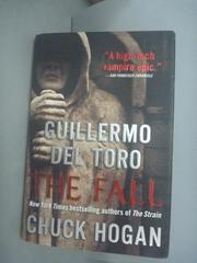 【書寶二手書T7/原文小說_YDS】The Fall_Guillermo del Toro, Chuck Hogan