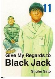 Give My Regards to Black Jack Vol.11