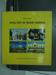 【書寶二手書T6/建築_PGS】Shelter in Saudi Arabia