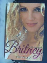 【書寶二手書T6/傳記_QHN】Britney: Inside the Dream_Steve Dennis