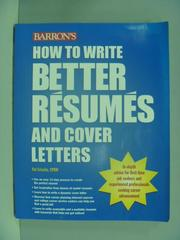 【書寶二手書T8/財經企管_ZEB】How to write better resumes and cover lett
