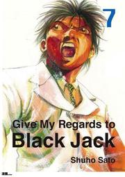 Give My Regards to Black Jack  Vol.07