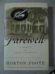 【書寶二手書T5/原文小說_XBS】Farewell : a memoir..Texas childhood