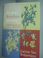 【書寶二手書T3/餐飲_ZDX】As the Bamboo Shoots_Celine Tan Robertson