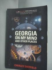 【書寶二手書T3/原文小說_HHD】Georgia on My Mind and Other Places_Charle
