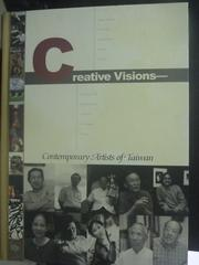 【書寶二手書T2/傳記_ZDZ】Creative visions : contemporary artists in T