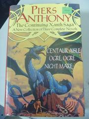 【書寶二手書T2/原文小說_XDK】The Continuing Xanth Saga_Piers Anthony