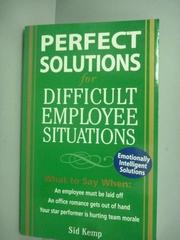 【書寶二手書T8/財經企管_IMN】Perfect Solutions for Difficult Employee