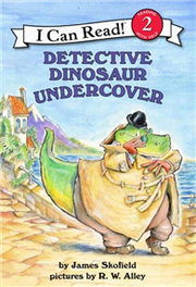 An I Can Read Book Level 2: Detective Dinosaur Undercover