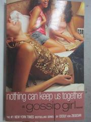 【書寶二手書T8/原文小說_HCK】Nothing Can Keep Us Together_Von Ziegesar,