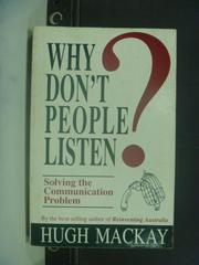 【書寶二手書T4/原文書_HNQ】Why don't people listen_Hugh Mackay