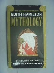 【書寶二手書T1/宗教_NKY】Mythology: Timeless Tales of Gods and Heroes_Hamilton, Edith