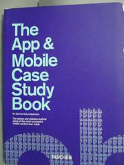 【書寶二手書T3/電腦_WFR】The App & Mobile Case Study Book_Ford, Rob