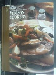 【書寶二手書T9/餐飲_QJL】Venison Cookery_Editors of Creative