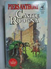 【書寶二手書T3/原文小說_NCZ】Castle Roogna_Piers Anthony