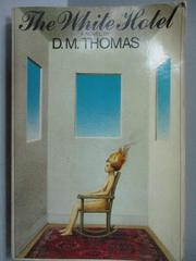 【書寶二手書T9/原文小說_LQI】The White Hotel_D.M.Thomas