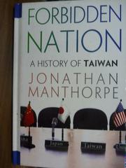 【書寶二手書T7/地理_QDF】Forbidden Nation_Manthorpe, Jonathan