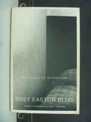 【書寶二手書T3/心理_OGU】The Rules of Attraction_Ellis, Bret Easton