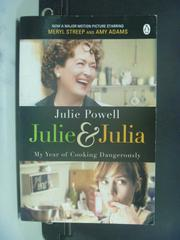 【書寶二手書T7/原文小說_OJM】Julie and Julia_Julie Powell