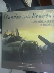 【書寶二手書T2/收藏_YDU】Thunder in the Heavens: Classic American