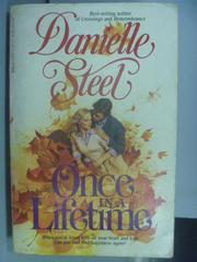 【書寶二手書T4/原文小說_NHZ】Once in a Lifetime_Danielle Steel