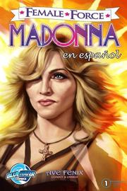 Female Force: Madonna (Spanish Edition)