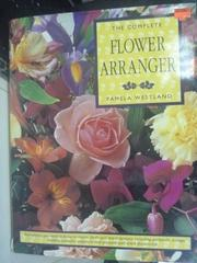 【書寶二手書T6/園藝_PGR】The Complete Flower Arranger