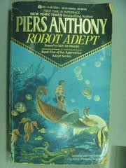 【書寶二手書T8/原文小說_NSD】Robot Adept_Piers Anthony