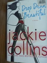 【書寶二手書T5/原文書_POW】Drop Dead Beautiful_Jackie Collins