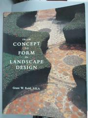 【書寶二手書T8/設計_ZBS】From Concept to Form in Landscape Design_Gra