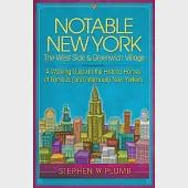 Notable New York: The West Side & Greenwich Village: a Walking Guide to the Historic Homes of Famous and Infamous New Yorkers