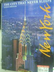 【書寶二手書T2/地理_ZDN】New York-The City That Never Sleeps