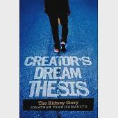 Creator's Dream Thesis: The Kidney Story
