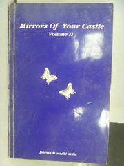 【書寶二手書T6/收藏_OFZ】Mirrors of Your Castle_Vol.II